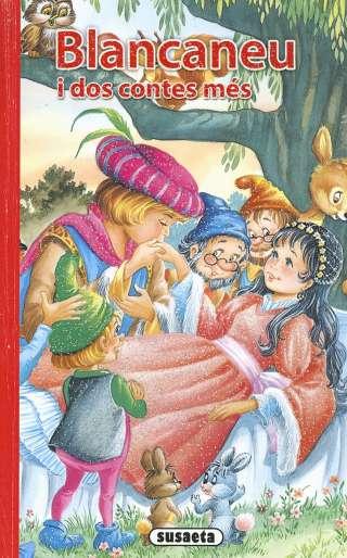 Blancaneu i dos contes més