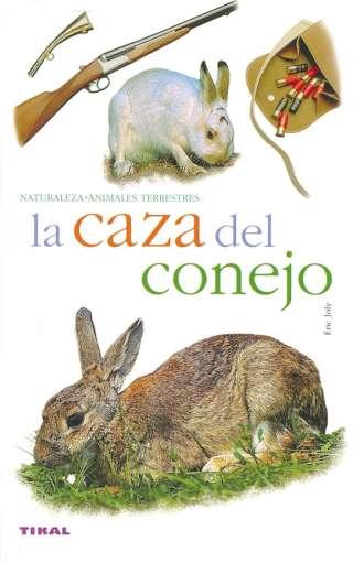 La caza del conejo