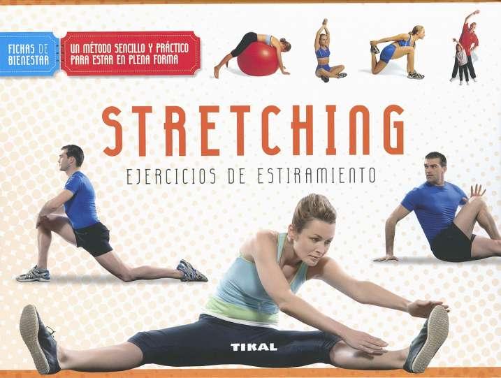 Stretching. Ejercicios de...
