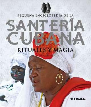 Santería cubana, rituales y...
