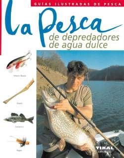 La pesca de depredadores de...