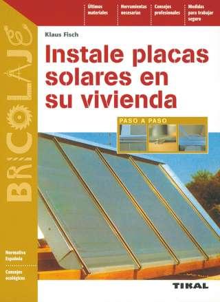 Instale placas solares en...
