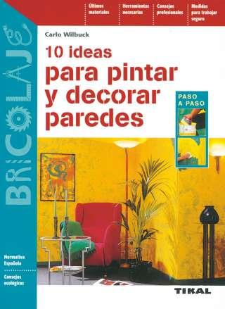 10 ideas para pintar y...