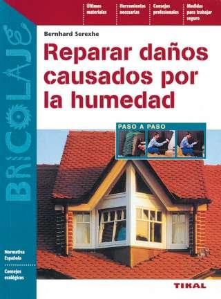 Reparar daños causados por...