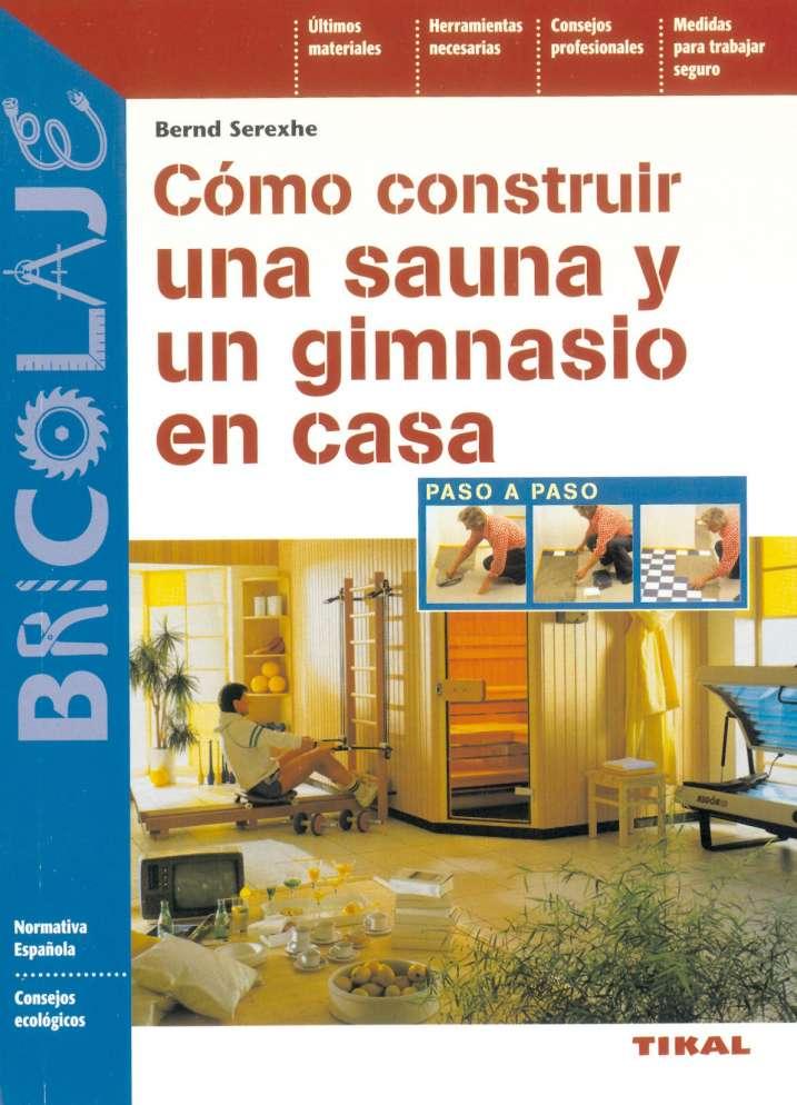 C mo construir una sauna y un gimnasio en casa editorial susaeta venta de libros infantiles - Como hacer una sauna ...