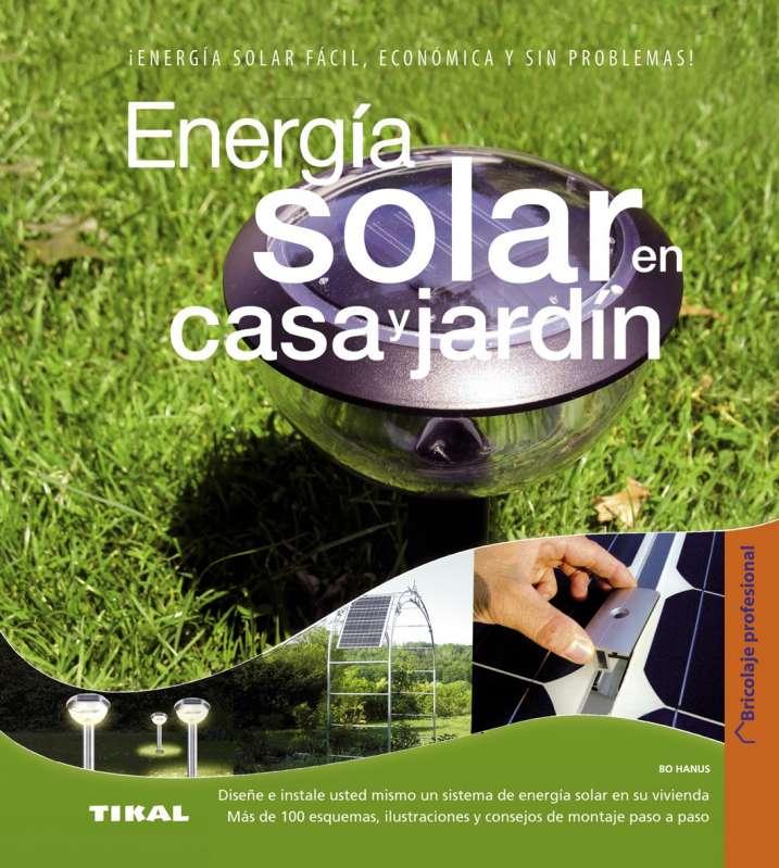 Energía solar en casa y jardín