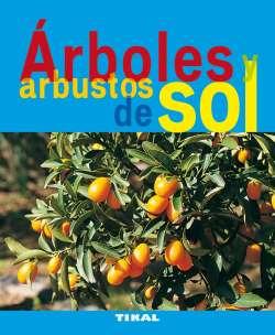 Árboles y arbustos de sol