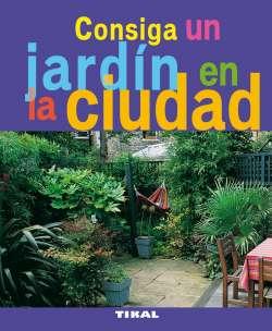 Consiga un jardín en la ciudad