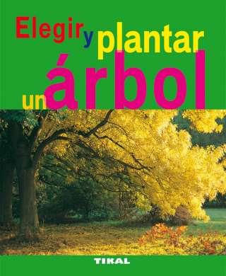 Elegir y plantar un árbol