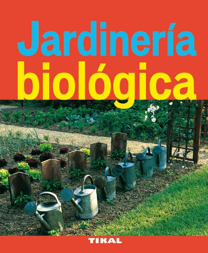 Jardinería biológica