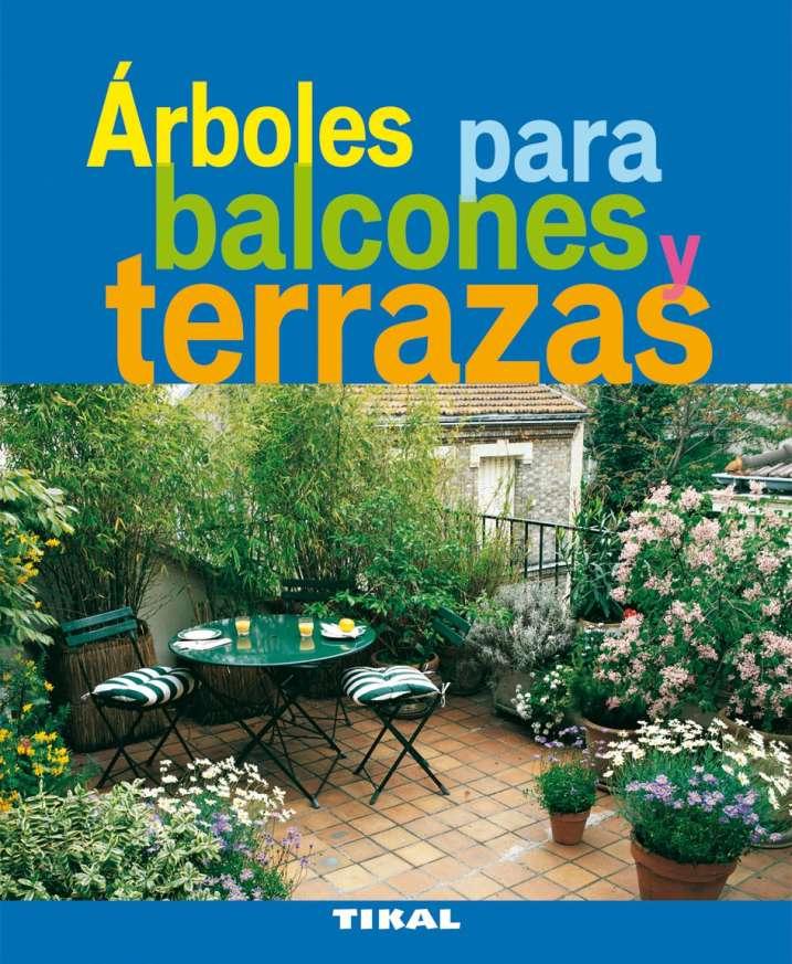 Árboles para balcones y...