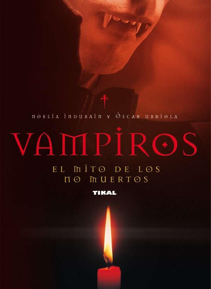 Vampiros. El mito de los no...