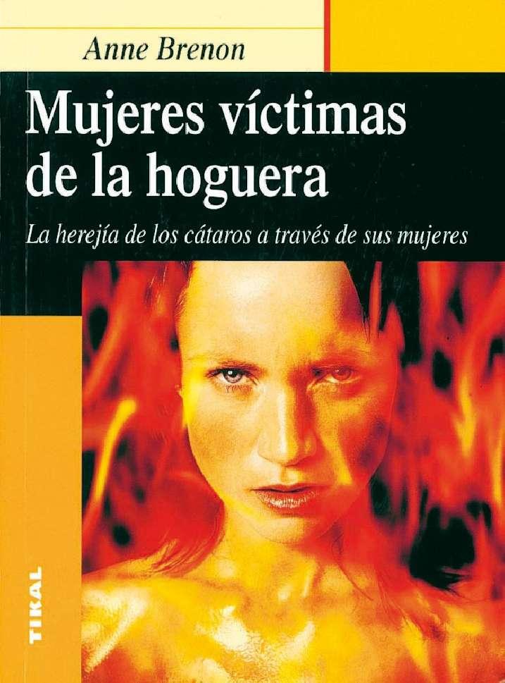 Mujeres víctimas de la hoguera