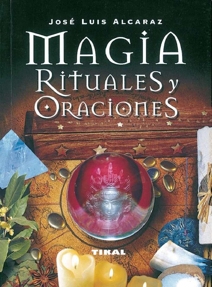 Magia, rituales y oraciones