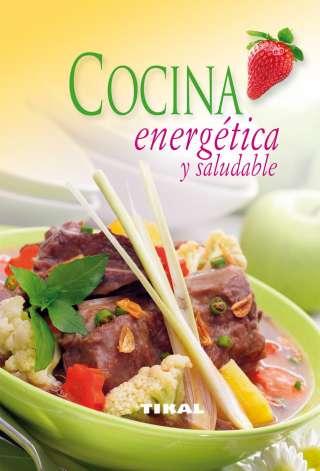 Cocina energética y saludable