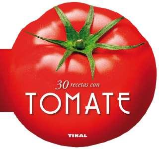 30 recetas con tomate