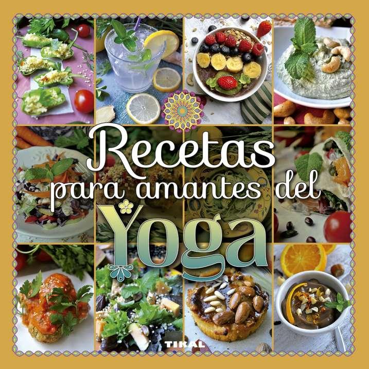 Recetas para amantes del yoga