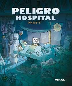 Peligro, hospital