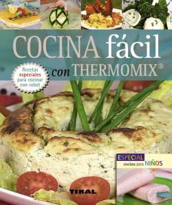 Cocina fácil con thermomix....