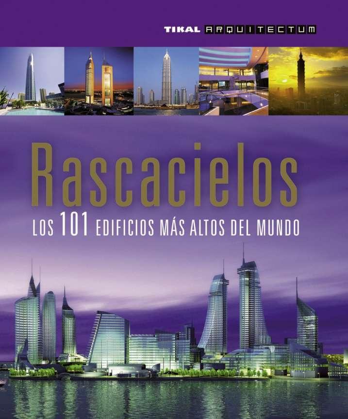 Rascacielos. Los 101...