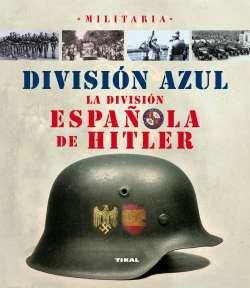 División Azul. La división...