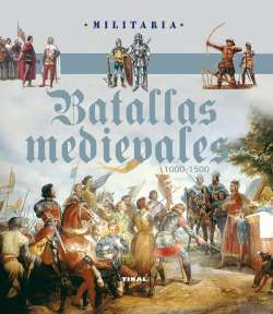 Batallas medievales. 1000-1500