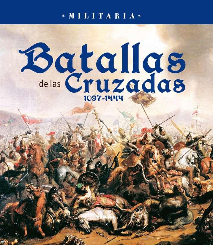 Batallas de las Cruzadas....