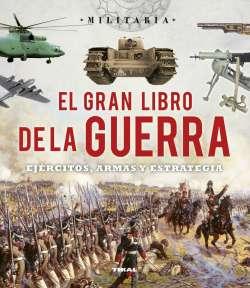 El gran libro de la guerra....