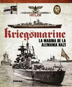 Kriegsmarine. La marina de...