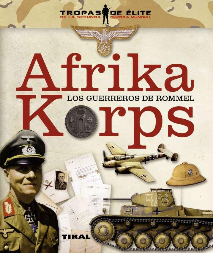 Afrika Korps. Los guerreros...