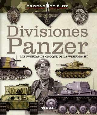 Divisiones Panzer. Las...