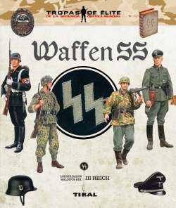 Waffen SS. Los soldados...