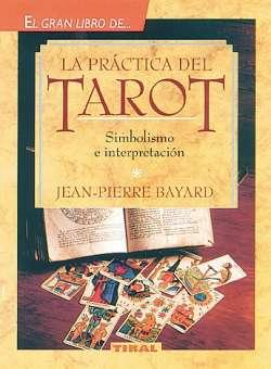 La práctica del tarot