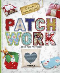 Patchwork. Técnicas y...