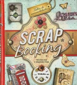 Scrapbooking. Técnicas y...