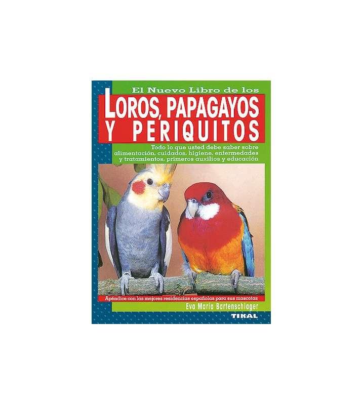 Loros, papagayos y periquitos