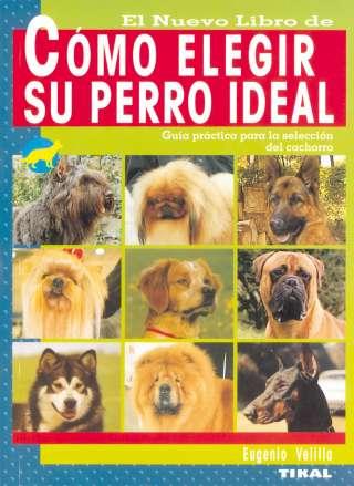Cómo elegir su perro ideal