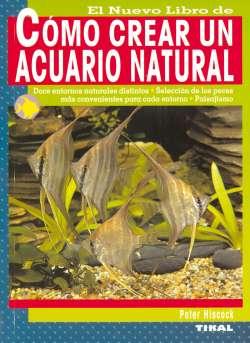Cómo crear un acuario natural