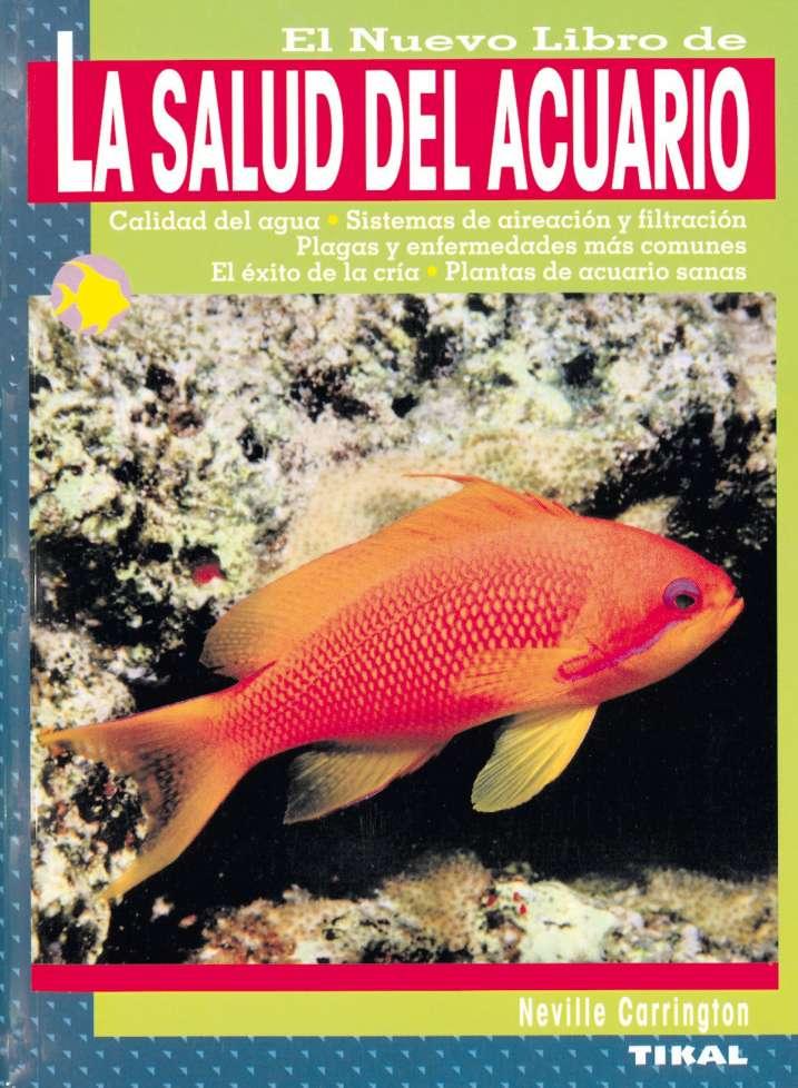 La salud del acuario