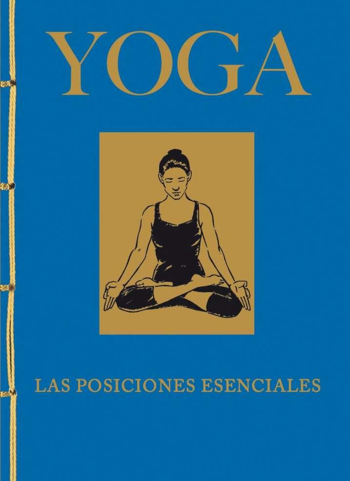 Yoga. Las posiciones...