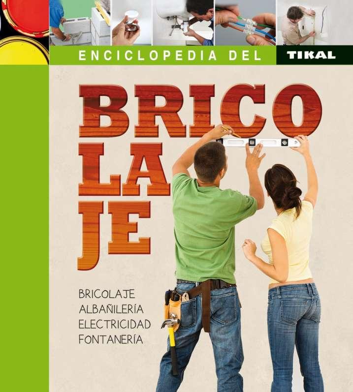 Enciclopedia del bricolaje