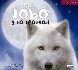 El lobo y la lealtad