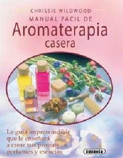 Manual fácil de aromaterapia