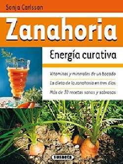 Zanahoria, energía curativa