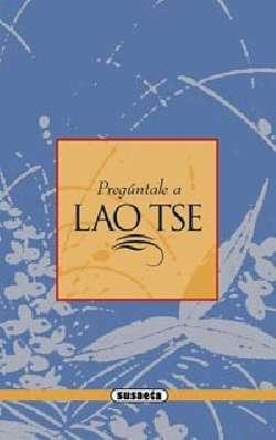 Lao Tse. El tao y el taoísmo