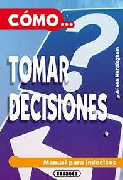 Cómo tomar decisiones