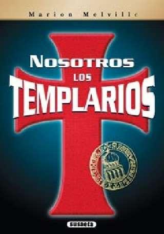 Nosotros los templarios