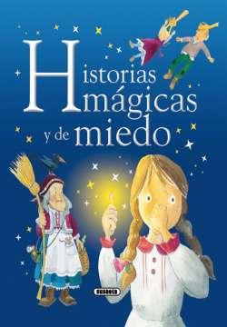 Historias mágicas y de miedo
