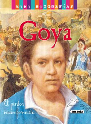 Goya (MINI BIOGRAFÍAS)