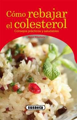 Cómo rebajar el colesterol